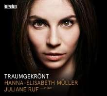 Hanna-Elisabeth Müller - Traumgekrönt, CD