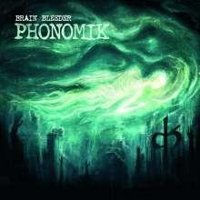 Phonomik: Brain Bleeder, CD
