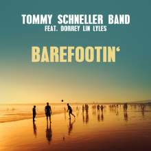 Tommy Schneller: Barefootin' (Enhanced), Maxi-CD