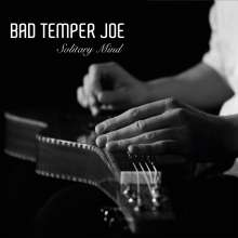 Bad Temper Joe: Solitary Mind, CD