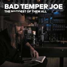 Bad Temper Joe: The Maddest Of Them All, 2 CDs