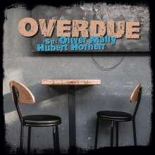 Sir Oliver Mally & Hubert Hofherr: Overdue, LP