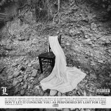 Lost For Life: Don't Let It Consume You, CD