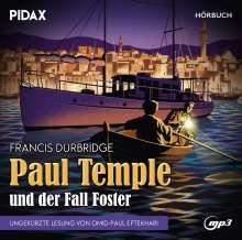 Francis Durbridge: Francis Durbridge: Paul Temple und der Fall Foster, CD