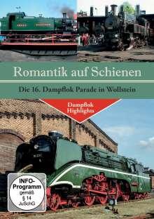 Romantik auf Schienen - Die 16. Dampflok Parade in Wollstein, DVD