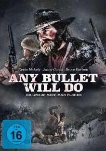 Any Bullet Will Do, DVD
