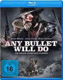 Any Bullet Will Do (Blu-ray), Blu-ray Disc