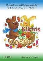Hermann Heimeier: Kürbis und Karotte, Buch