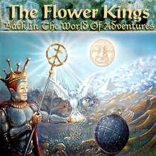 The Flower Kings: Back In The World Of Adventures (SHM-CD) (Digisleeve), CD