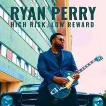 Ryan Perry: High Risk, Low Reward, CD