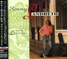 Sonny Landreth: Down In Luisiana (Blu-Spec CD), CD