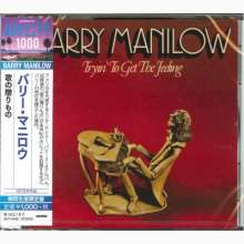 Barry Manilow: Tryin' To Get The Feeling +Bonus, CD