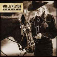 Willie Nelson: Ride Me Back Home (Digisleeve), CD