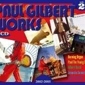 Paul Gilbert: Works Vol.2, 5 CDs