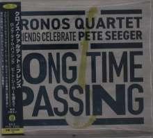 Long Time Passing: Kronos Quartet & Friends Celebrate Pete Seeger (Digipack), 2 CDs