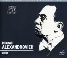 Mikhail Alexandrovich singt Arien & Lieder, CD