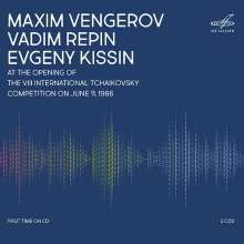 Maxim Vengerov, Vadim Repin, Evgeny Kissin - Opening of the VIII Tchaikowsky Competition 11.6.1986, 2 CDs