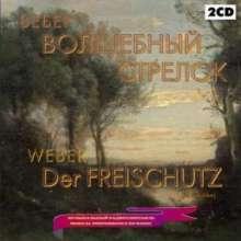 Carl Maria von Weber (1786-1826): Der Freischütz (in russischer Sprache), 2 CDs