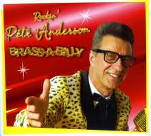 Pete Anderson: Brass-A-Billy, CD