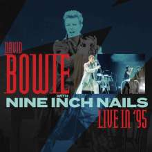 Nine Inch Nails & David Bowie: Live In '95 (remastered) (180g), LP