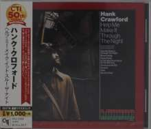 Hank Crawford (1934-2009): Help Me Make It Through The Night, CD