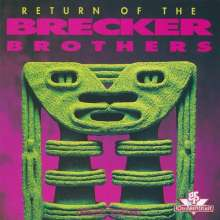 The Brecker Brothers: Return Of The Brecker Brothers, CD