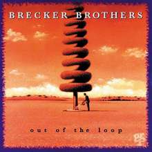 The Brecker Brothers: Out Of The Loop, CD