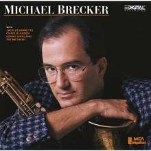 Michael Brecker (1949-2007): Michael Brecker (SHM-CD), CD