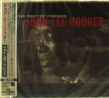John Lee Hooker: The Best Of Friends +1, CD