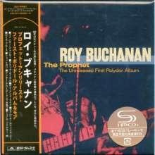 Roy Buchanan: The Prophet: The Unreleased First Polydor Album +Bonus) (SHM-CD) (Digisleeve), 2 CDs