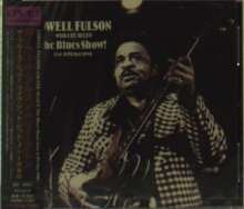Lowell Fulson: The Blues Show! Live At Pit Inn 1980, CD