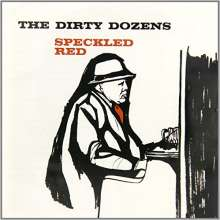 Speckled Red: Dirty Dozens, CD