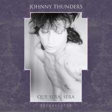 Johnny Thunders: Que Sera, Sera (Resurrected), 3 CDs