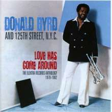Donald Byrd (1932-2013): Love Has Come Around: The Elektra Records Anthology, 2 CDs
