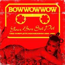 Bow Wow Wow: Your Box Set Pet (Remastered + Expanded), 3 CDs