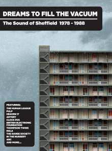 Dreams To Fill The Vacuum: The Sound Of Sheffield 1977 - 1988, 4 CDs