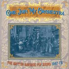 Come Join My Orchestra: The British Baroque Pop Sound 1967 - 63, 3 CDs