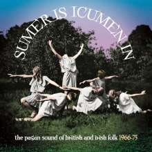 Sumer Is Icumen In: The Pagan Sound Of British And Irish Folk 1966 - 1975, 3 CDs