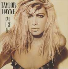 Taylor Dayne: Can't Fight Fate (Deluxe Edition), 2 CDs