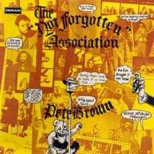 Pete Brown (Rock) (geb. 1940): The Not Forgotten Association, CD