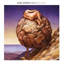 Andy Jackson: Signal To Noise (CD + DVD-Audio), 1 CD und 1 DVD-Audio