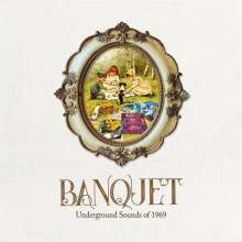 Banquet: Underground Sounds Of 1969, 3 CDs