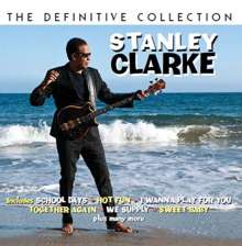 Stanley Clarke (geb. 1951): The Definitive Collection, 2 CDs