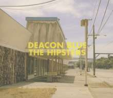 Deacon Blue: The Hipsters, CD