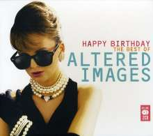 Altered Images: Happy Birthday - The Best Of Altered Images, 2 CDs