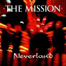 The Mission: Neverland (180g) (Translucent Vinyl), 2 LPs