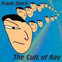 Frank Black (Black Francis): The Cult Of Ray (Reissue) (Blue Vinyl), LP