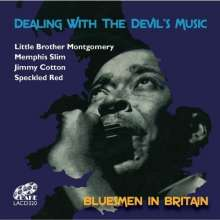 Little Brother Montgomery, Memphis Slim, Jimmy Cotto: Dealing With The Devil's Music: Bluesmen In Britain, CD