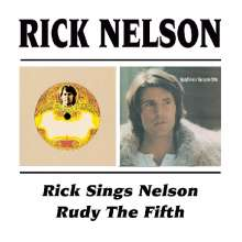 Rick (Ricky) Nelson: Rick Sings Nelson / Rudy The Fifth, CD