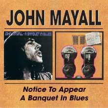 John Mayall: Notice To Appear / Banquet In Blues, 2 CDs